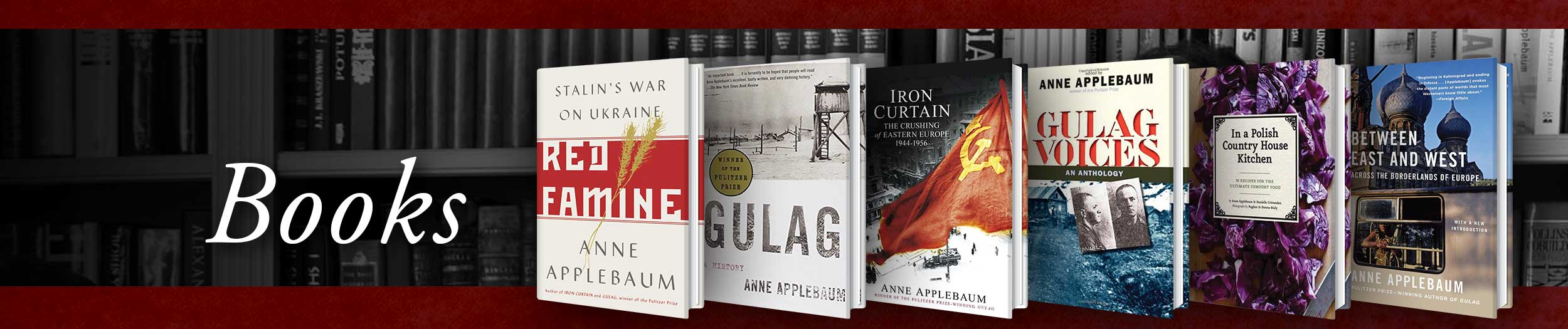 All Books by Anne Applebaum